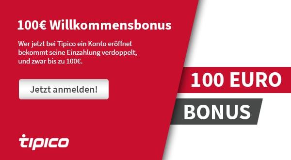 Tipico 100 Euro Bonus